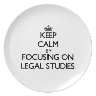Keep calm by focusing on Legal Studies Plate