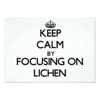 Keep Calm by focusing on Lichen Custom Invite