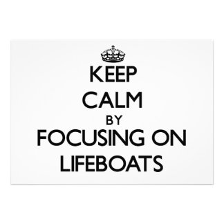 Keep Calm by focusing on Lifeboats Announcements