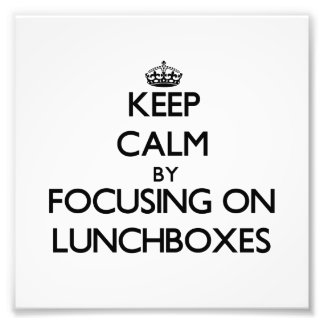 Keep Calm by focusing on Lunchboxes Photo Print