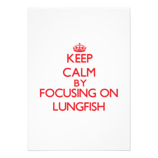 Keep calm by focusing on Lungfish Personalized Invitation