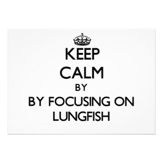 Keep calm by focusing on Lungfish Custom Announcements