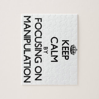 Keep Calm by focusing on Manipulation Puzzle