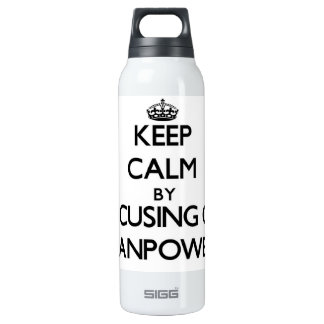 Keep Calm by focusing on Manpower 16 Oz Insulated SIGG Thermos Water Bottle