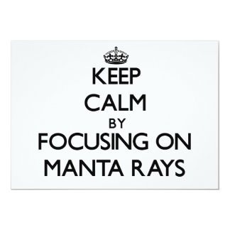 Keep Calm by focusing on Manta Rays Personalized Invitations