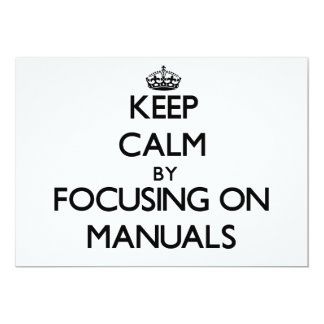 Keep Calm by focusing on Manuals Personalized Invite