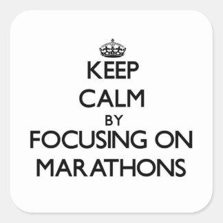 Keep Calm by focusing on Marathons Stickers