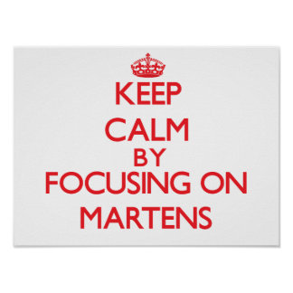 Keep calm by focusing on Martens Print