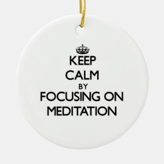 Keep Calm by focusing on Meditation Christmas Tree Ornaments