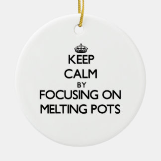 Keep Calm by focusing on Melting Pots Christmas Tree Ornament