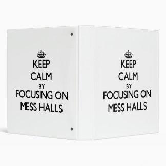 Keep Calm by focusing on Mess Halls Vinyl Binder