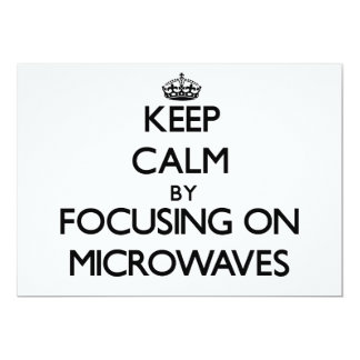 Keep Calm by focusing on Microwaves Announcements