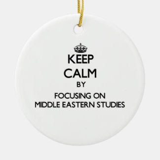Keep calm by focusing on Middle Eastern Studies Double-Sided Ceramic Round Christmas Ornament