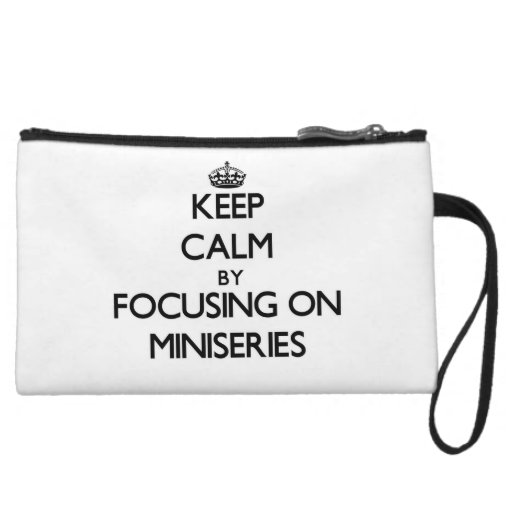 Keep Calm by focusing on Miniseries Wristlet Clutch