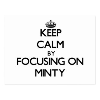 Keep Calm by focusing on Minty Postcard
