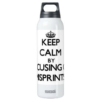 Keep Calm by focusing on Misprints SIGG Thermo 0.5L Insulated Bottle