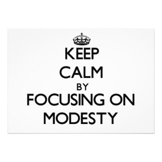 Keep Calm by focusing on Modesty Invites