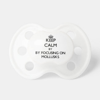 Keep calm by focusing on Mollusks Baby Pacifier