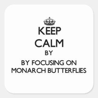 Keep calm by focusing on Monarch Butterflies Sticker