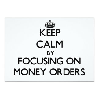 Keep Calm by focusing on Money Orders Personalized Announcement