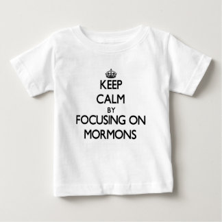 Keep Calm by focusing on Mormons T-shirts
