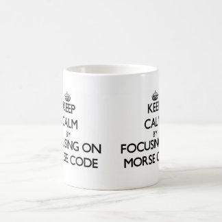 Keep Calm by focusing on Morse Code Mugs
