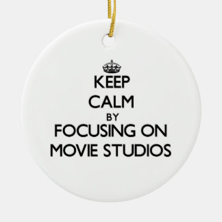Keep Calm by focusing on Movie Studios Ornaments