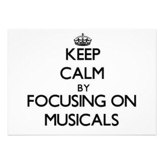 Keep Calm by focusing on Musicals Custom Invitations