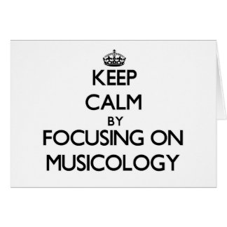 Keep calm by focusing on Musicology Stationery Note Card
