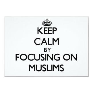 "Keep Calm by focusing on Muslims 5"" X 7"" Invitation Card"