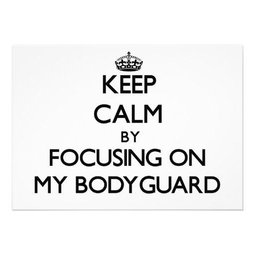 Keep Calm by focusing on My Bodyguard Custom Announcement