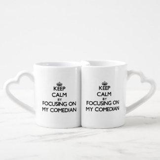 Keep Calm by focusing on My Comedian Couples' Coffee Mug Set