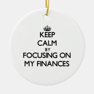Keep Calm by focusing on My Finances Christmas Tree Ornament