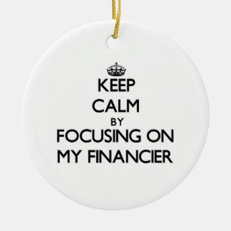 Keep Calm by focusing on My Financier Christmas Tree Ornament