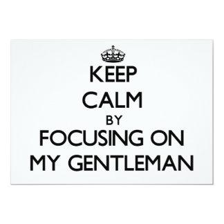 Keep Calm by focusing on My Gentleman Custom Invitation