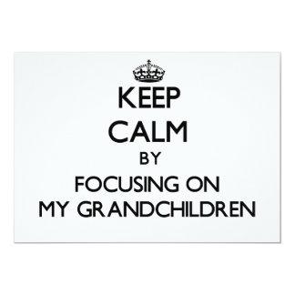 Keep Calm by focusing on My Grandchildren 5x7 Paper Invitation Card