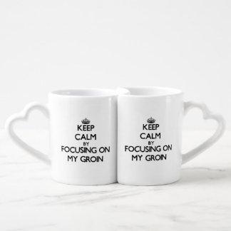 Keep Calm by focusing on My Groin Couples' Coffee Mug Set