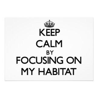 Keep Calm by focusing on My Habitat Custom Invitation