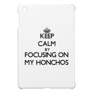 Keep Calm by focusing on My Honchos iPad Mini Case