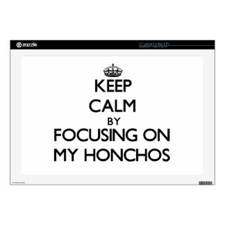 """Keep Calm by focusing on My Honchos 17"""" Laptop Decal"""
