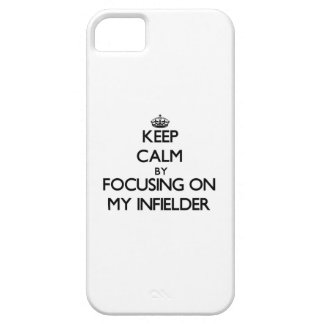 Keep Calm by focusing on My Infielder iPhone 5 Covers