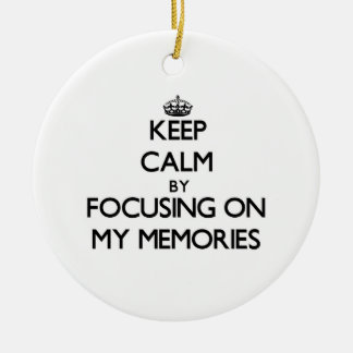 Keep Calm by focusing on My Memories Christmas Tree Ornaments