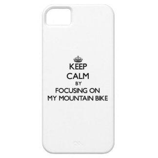 Keep Calm by focusing on My Mountain Bike iPhone 5 Cover