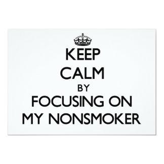 Keep Calm by focusing on My Nonsmoker Custom Invitations