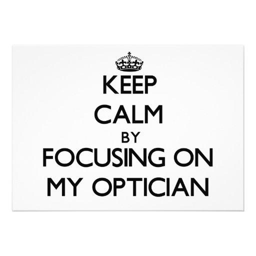 Keep Calm by focusing on My Optician Card