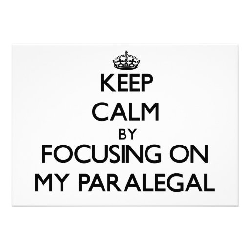 Keep Calm by focusing on My Paralegal Custom Announcements