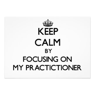 Keep Calm by focusing on My Practictioner Cards