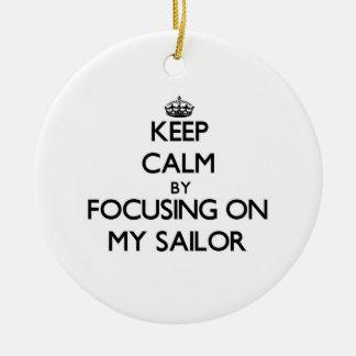 Keep Calm by focusing on My Sailor Ornaments