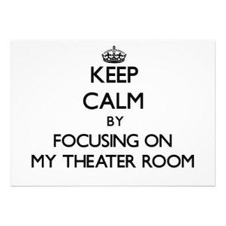 Keep Calm by focusing on My Theater Room Custom Invites