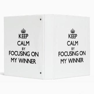 Keep Calm by focusing on My Winner Binders